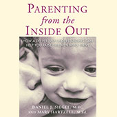 Parenting From the Inside Out