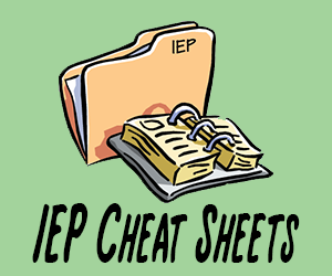 IEP Cheat Sheets