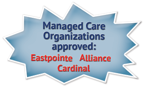Managed Care Organizations approved: Eastpointe, Alliance, Cardinal